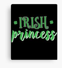 Irish Princess Gift For Paddys St Patricks Day T-Shirt Sweater Hoodie Iphone Samsung Phone Case Coffee Mug Tablet Case Canvas Print