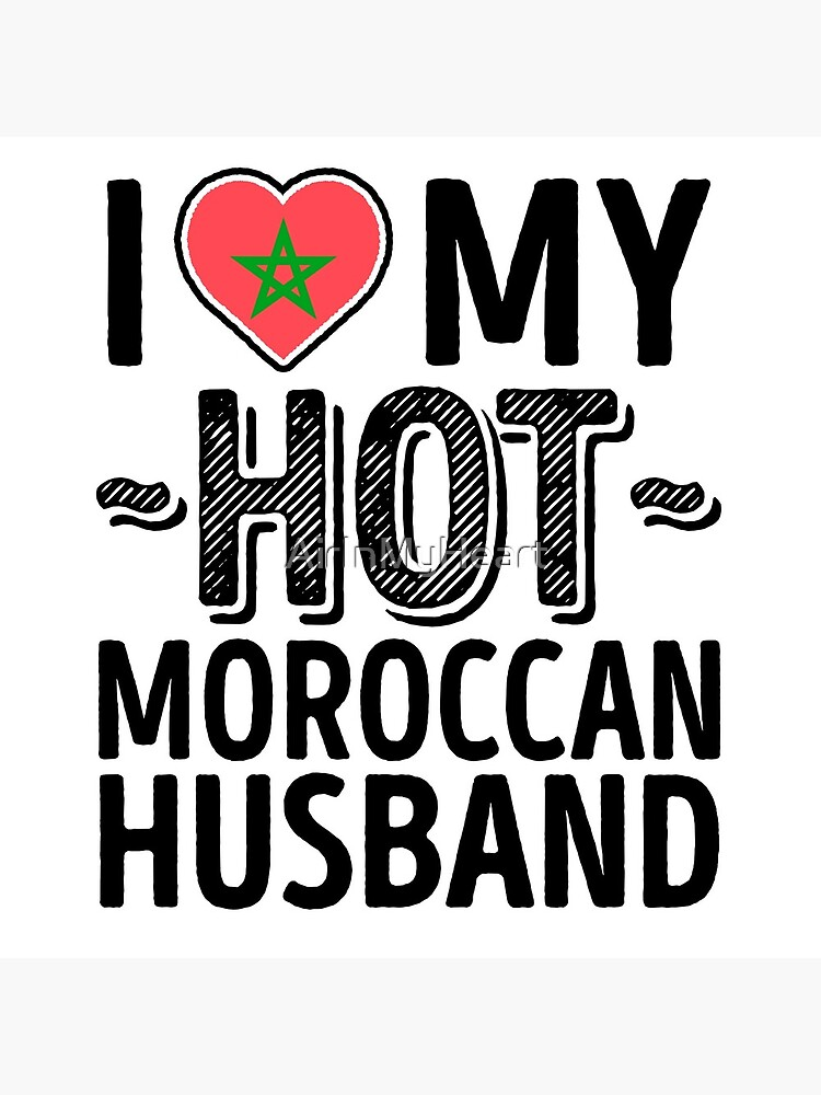 I Love My HOT Moroccan Husband - Cute Morocco Couples Romantic Love T-Shirts & Stickers by AirInMyHeart