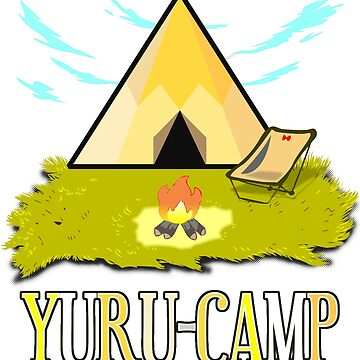 Yurucamp. Welcome to laid back camping! by myfairx