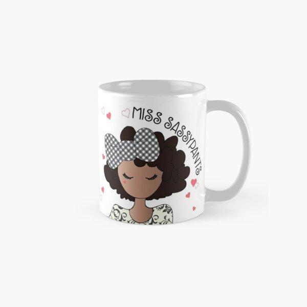 Miss Sassypants  Classic Mug