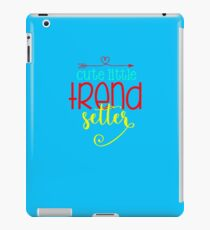 Trending Cute Little Trend Setter F46 iPad Case/Skin