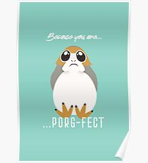 Because you are Porg-fect! Poster