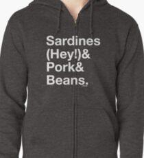 Sardines & Pork & Beans Zipped Hoodie