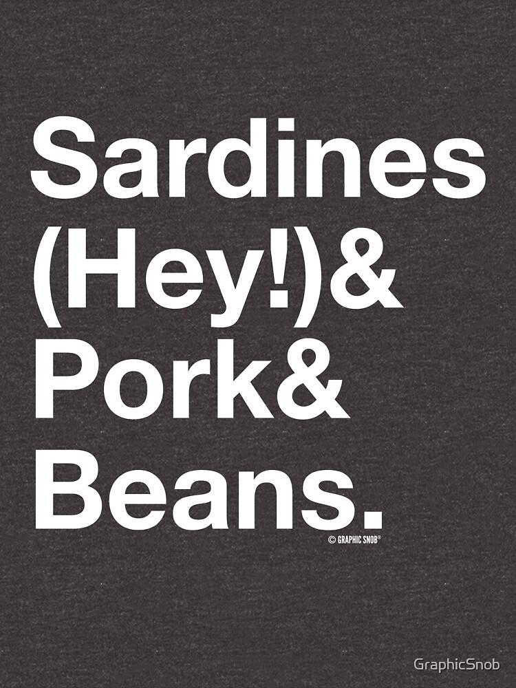 Sardines & Pork & Beans by GraphicSnob