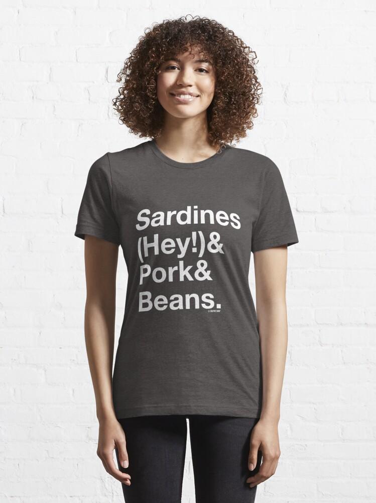Alternate view of Sardines & Pork & Beans Essential T-Shirt