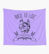 Bred To Love  Wall Tapestry