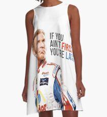 """Will Ferrell Talladega Nächte Ricky Bobby """"Wenn du nicht der Erste bist du bist"""" A-Linien Kleid"""