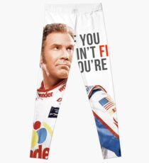 "Will Ferrell Talladega Nights Ricky Bobby ""If You Ain't First You're Last"" Leggings"