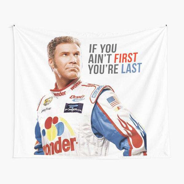 """Will Ferrell Talladega Nights Ricky Bobby """"If You Ain't First You're Last"""" Tapestry"""