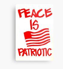 """""""Peace is Patriotic"""" UC Berkeley, 1972 Metal Print"""