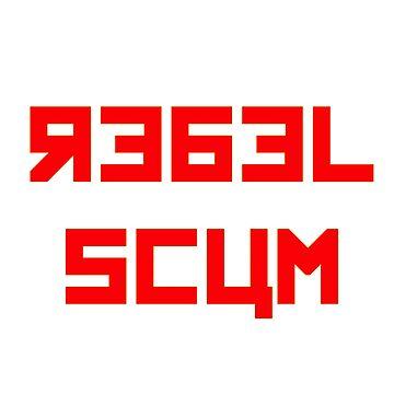 Rebel Scum by squigglemonkey