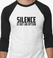 Silence Is Not An Option | African American Men's Baseball ¾ T-Shirt