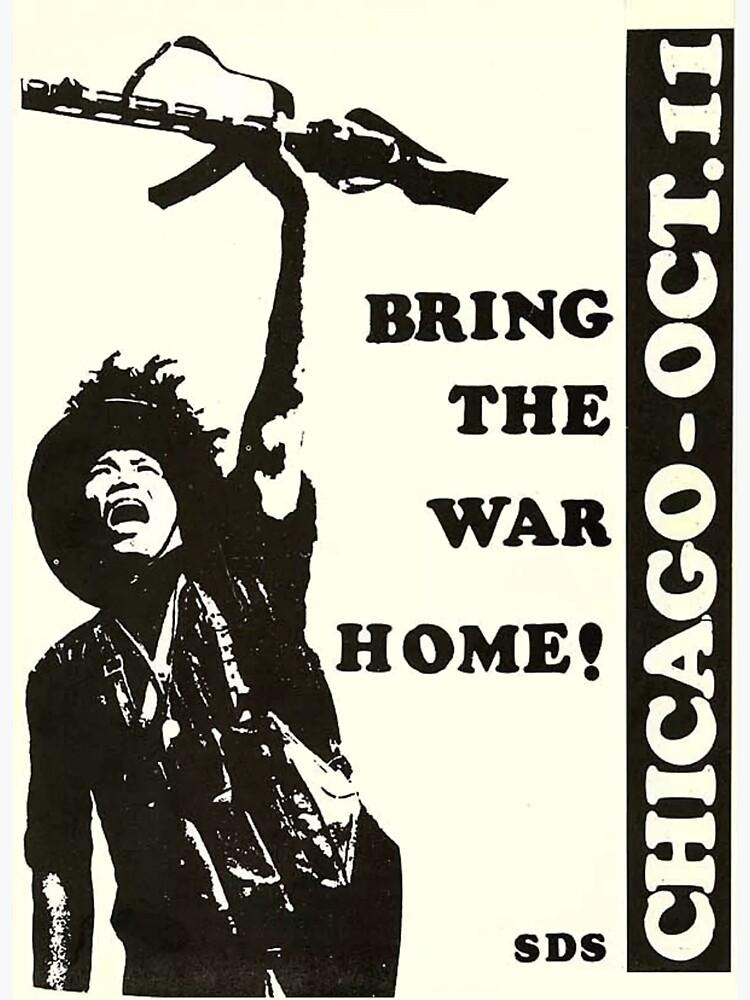 """""""Bring das Kriegshaus!"""" Chicago 1969 Tage der Wut Demonstrationen von dru1138"""