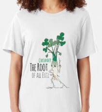 Coriander - The Root of all Evil Slim Fit T-Shirt
