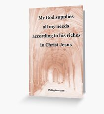 God supplies all my needs Greeting Card