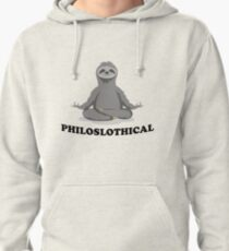 Philosophical Philosophical Sloth  Pullover Hoodie
