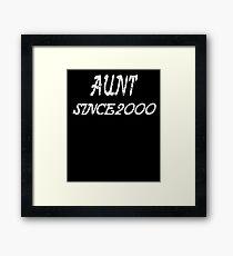 Aunt Since 2000 Framed Print