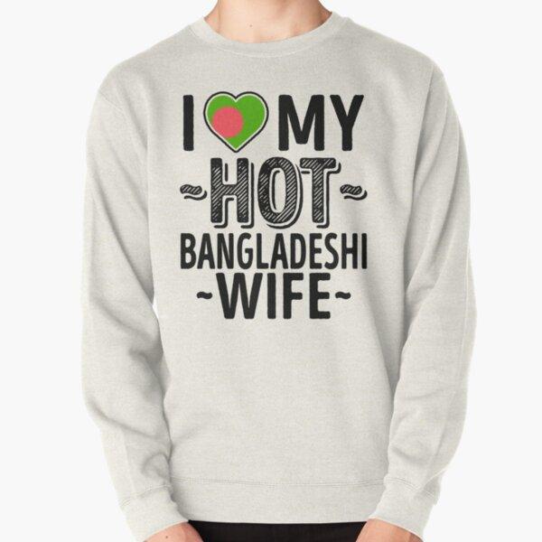 I Love My HOT Bangladeshi Wife - Cute Bangladesh Couples Romantic Love T-Shirts & Stickers Pullover Sweatshirt