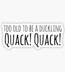 Old duckling  Sticker