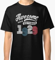 Awesome Since October 1929 Shirt Vintage 89th Birthday Classic T-Shirt