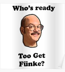 Whos Ready to get Fünke? Poster