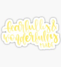 fearfully and wonderfully made Sticker