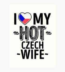 I Love My HOT Czech Wife - Cute Czech Republic Couples Romantic Love T-Shirts & Stickers Art Print