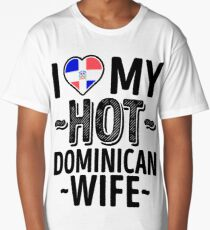 I Love My HOT Dominican Wife - Cute Dominican Republic Couples Romantic Love T-Shirts & Stickers Long T-Shirt