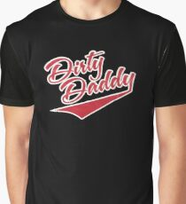 Dirty Daddy Graphic T-Shirt