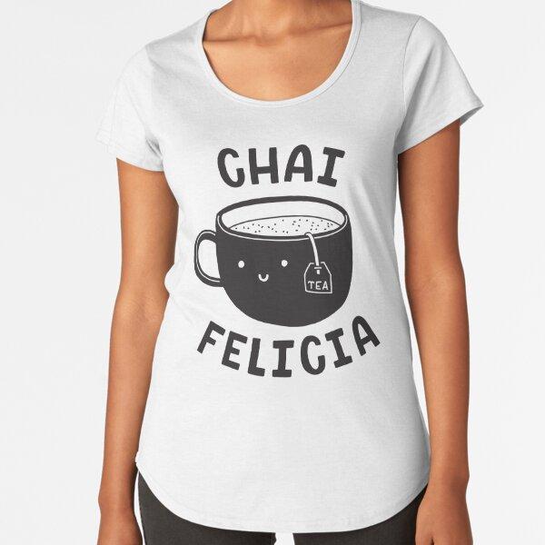 Chai Felicia Premium Scoop T-Shirt