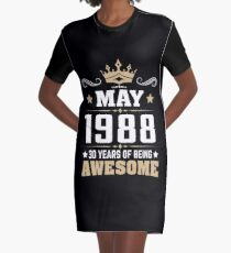 May 1988 30 years of being awesome Graphic T-Shirt Dress