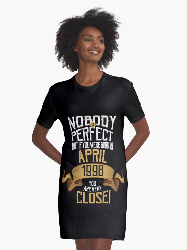 1998 April Birthday Gift 20 Year Old BDay Graphic T Shirt Dress
