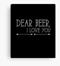 Dear Beer, I Love You  Canvas Print