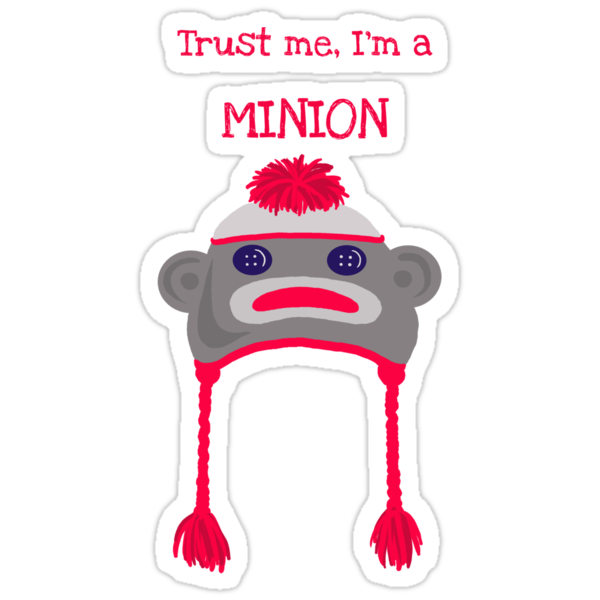 Trust Me, I'm A Minion by TheTrickyOwl