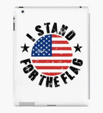 I Stand for the Flag America US iPad Case/Skin