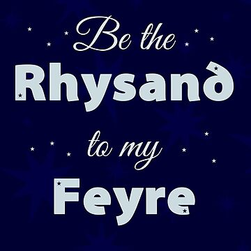Be The Rhysand To My Feyre by believeluna