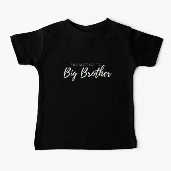 Promoted to Big Brother - Pregnancy Announcement Baby T-Shirt