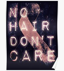 No Hair, Don't Care Poster