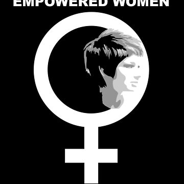 Empowered Women Empower Women  by albertoro2