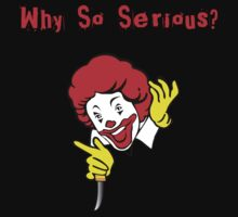 Why So Serious...? (Ronald McDonald Remix)