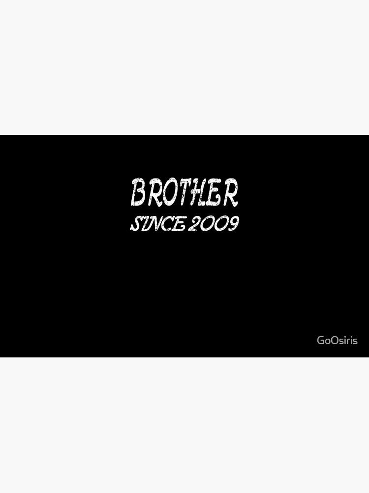 Brother Since 2009 de GoOsiris