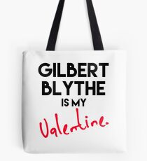 Gilbert Blythe ist mein Valentinsgruß Tote Bag