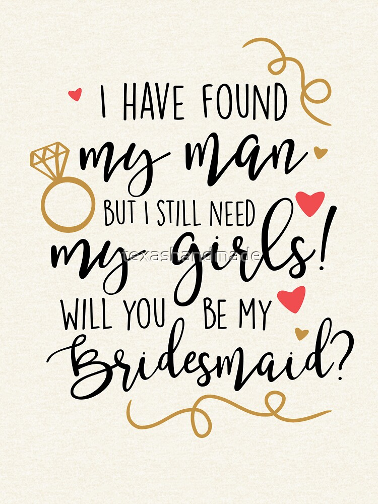 will you be my bridesmaid by texashandmade