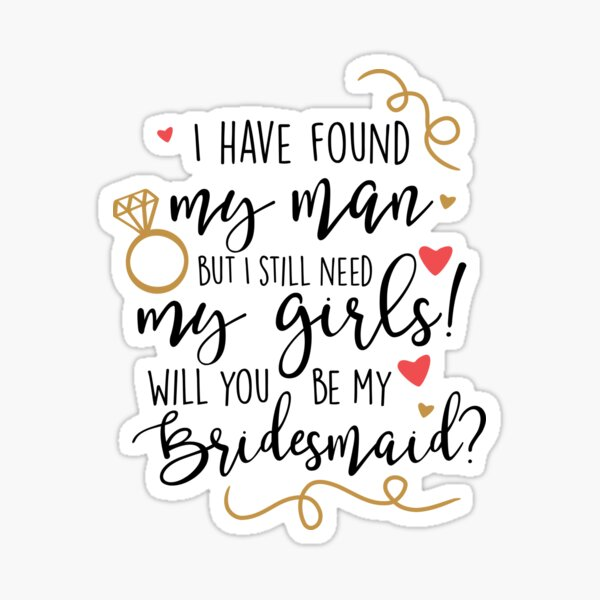 will you be my bridesmaid Sticker