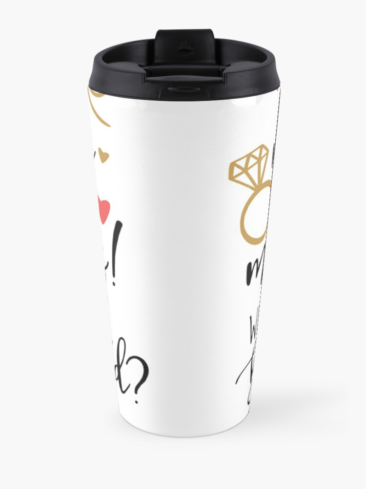 Alternate view of will you be my bridesmaid Travel Mug