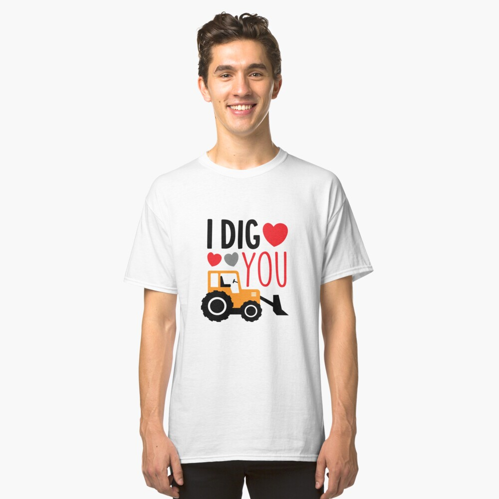 I Dig You Kids Valentine Shirt Classic T-Shirt