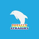 Totally Straight: Dolphin Edition by s2ray