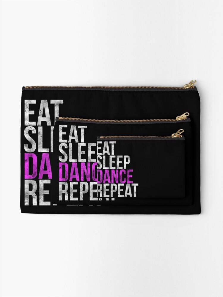 Alternate view of Eat Sleep Dance Repeat Zipper Pouch