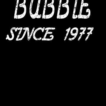 Bubbie Since 1977 de GoOsiris