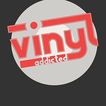 Vinyl Addicted by modernistdesign